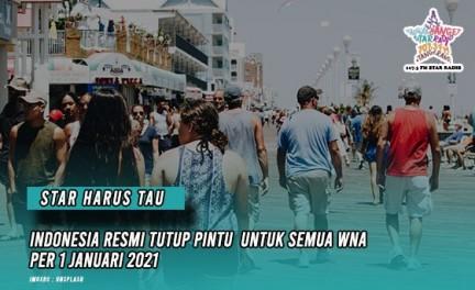 Star Radio - indonesia-resmi-tutup-pintu-untuk-semua-wna-per-1-januari-2021